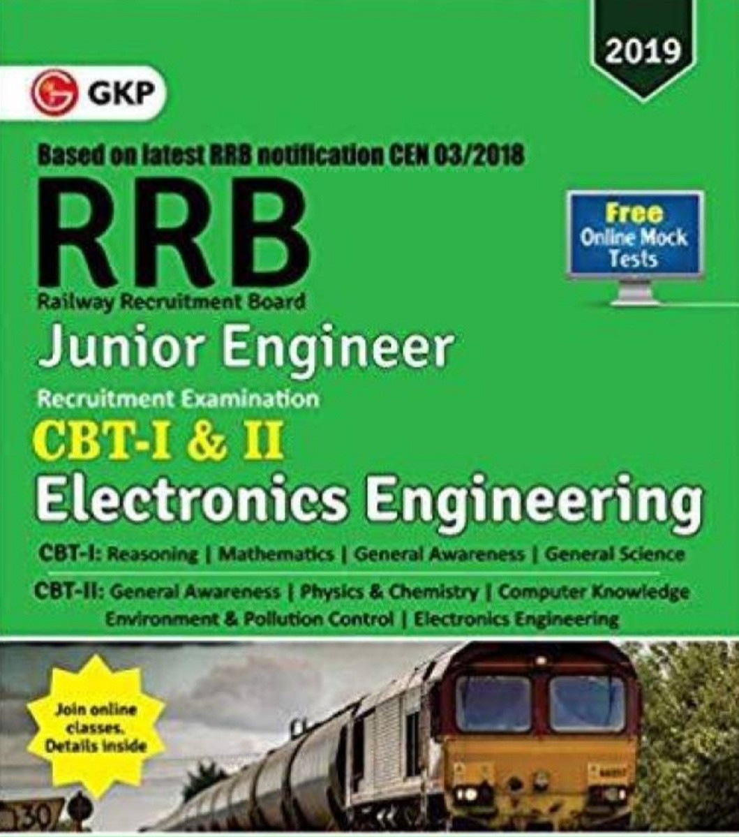 RRB – Railway Recruitment Board 2019 – Junior Engineering (CBT I & II)  ELECTRONICS ENGINEERING