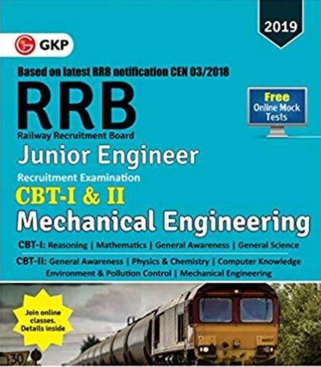 RRB – Railway Recruitment Board 2019 – Junior Engineering (CBT I & II)  MECHANICAL ENGINEERING