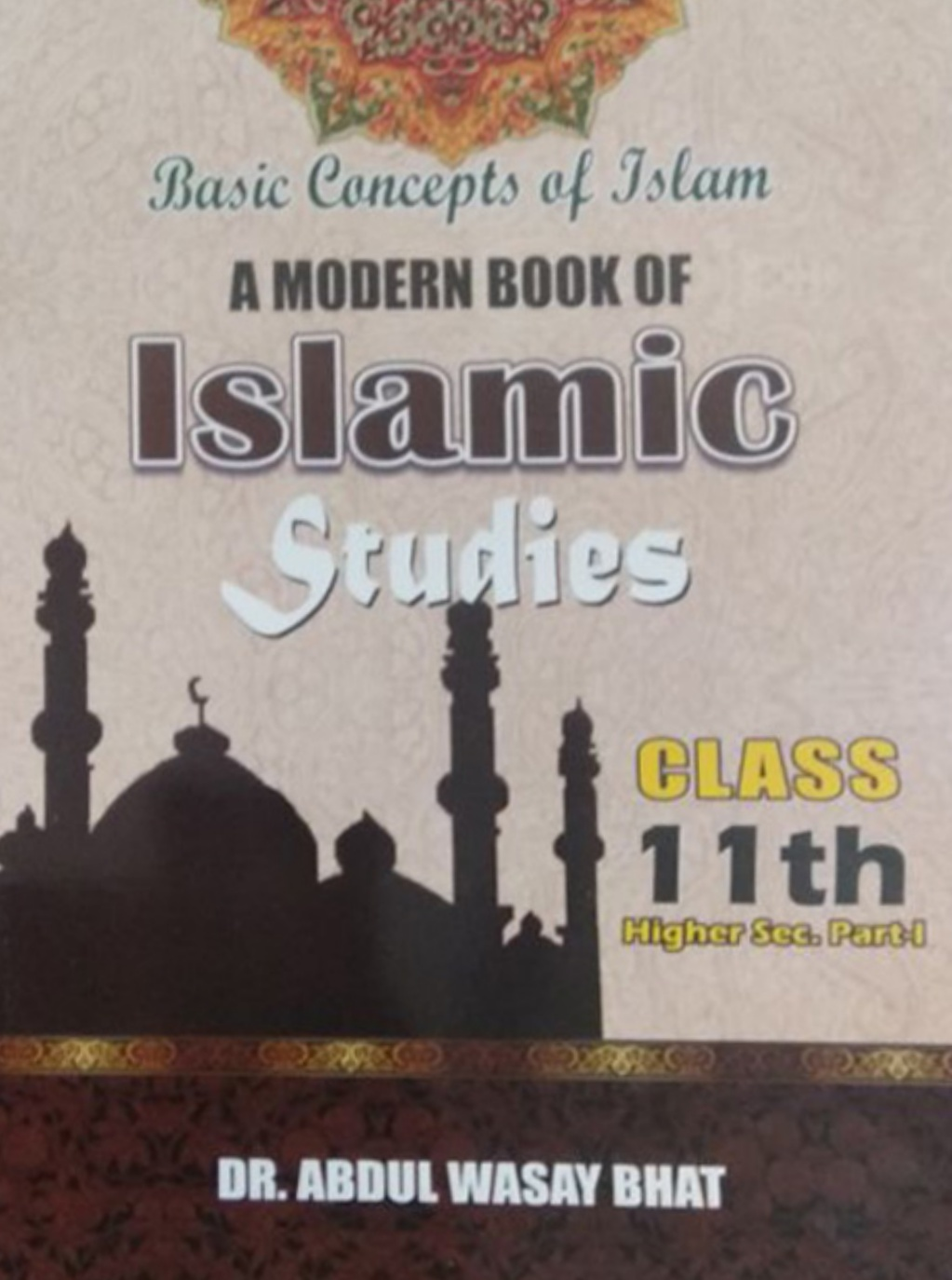 A Modern Book of Islamic Studies for Class 11th