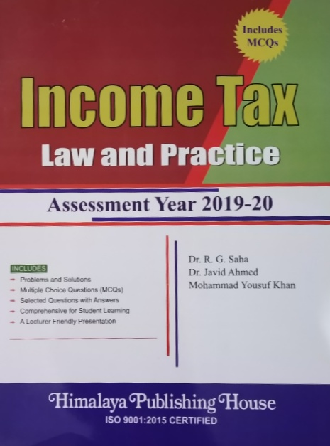 Income Tax Law and Practice (Assessment Year 2019-20)